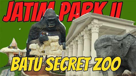 batu secret zoo wisata jatim park  malang youtube
