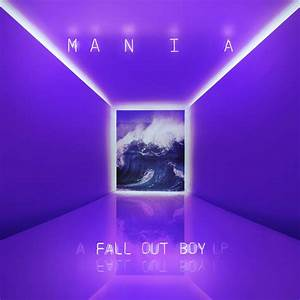 "Fall Out Boy announce new album, M A N I A, share ""Young ..."