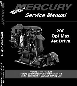 Mercury  Mariner 200hp Optimax Jet Drive Service Manual