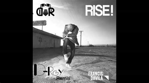 Francis Davila Ft Estefani Brolo  Rise (droy Remix