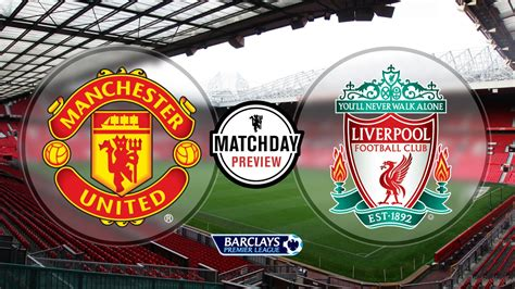Manchester United Vs Liverpool Prediction, Betting Tips