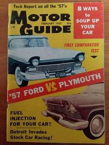 Motor Guide Magazine February 1957 Ford Vs  Plymouth Fuel