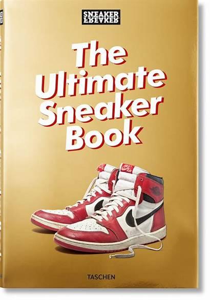 Sneaker Ultimate Freaker Sneakers Books Taschen