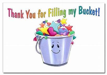 Bucket Fillers Filled Today Filling Am Kind