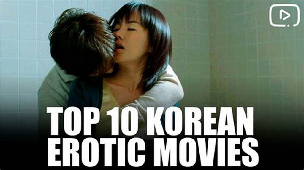 #Top #10 #Korean #Erotic #Movies