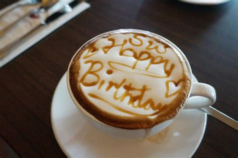 Happy Birthday Coffee Quotes. Quotesgram Coffee Pots That Take K Cups Kadik�y Blue Bottle New York Menu Financial District Old Oakland Kosher Locations Los Angeles Net Worth