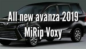 Sedikit Bocoran   All New Toyota Avanza 2019 Mirip Voxy