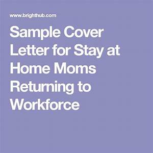 12 best resume images on pinterest resume help stay at With sample cover letter for returning to work moms