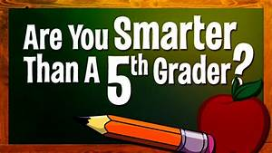 are you smarter than a 5th grader quothard difficulty With are you smarter than a 5th grader template