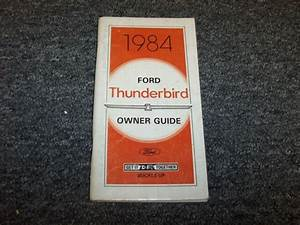 1984 Ford Thunderbird Coupe Owner Owner U0026 39 S Operator User