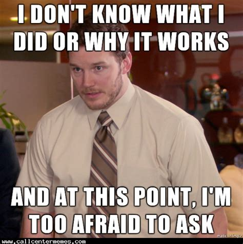 It Support Meme - i am the idiot savant of tech support call center memes