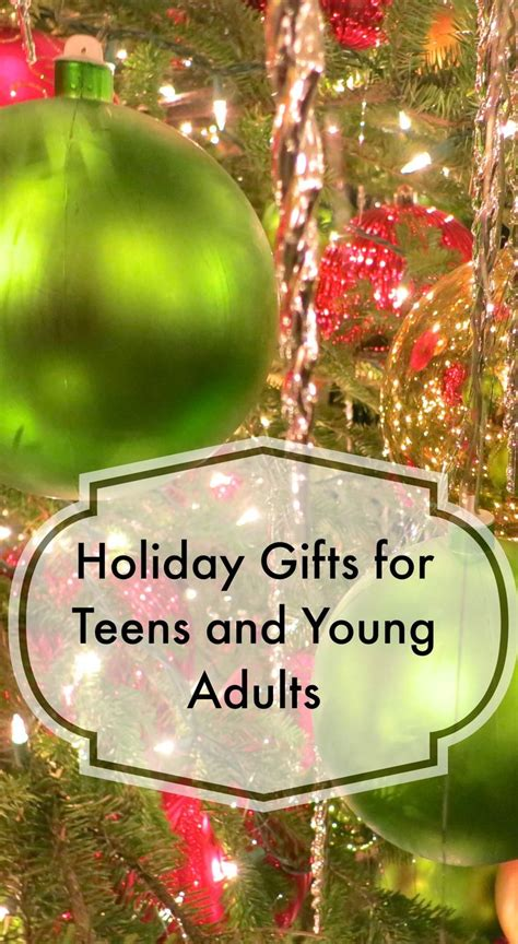 list  holiday gifts  teens  young adults