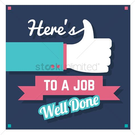 Well Done Images Here S To A Well Done Vector Image 1797395