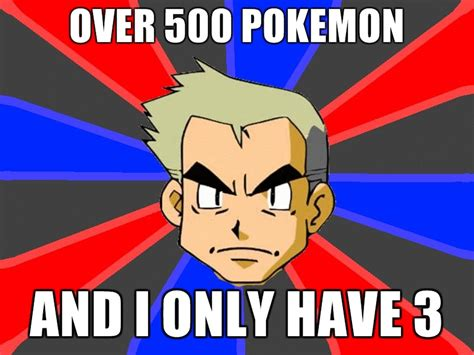 Prof Oak Memes - professor oak meme by indigolightning on deviantart