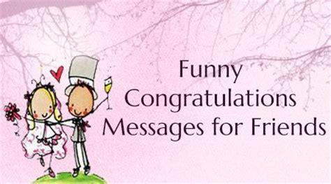 funny congratulations messages  friends wedding