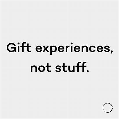 Minimalism Quotes Experience Gifts