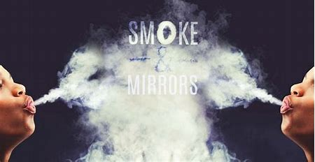 Image result for pics of smoke and mirros