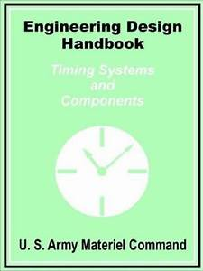 Engineering Design Handbook  Timing Systems And Components