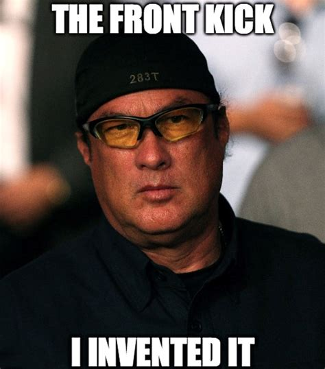 Steven Seagal Meme - the all time greatest ufc memes page 6