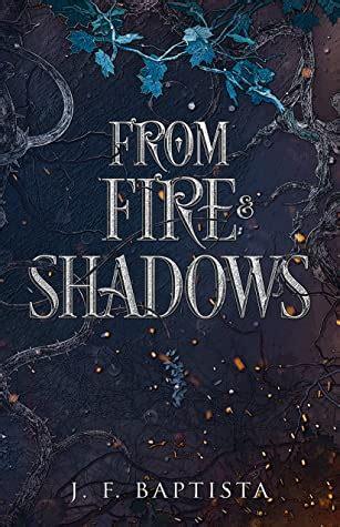 fire  shadows  jf baptista