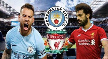 Manchester City Vs Liverpool: (Match Preview, Kick-off ...
