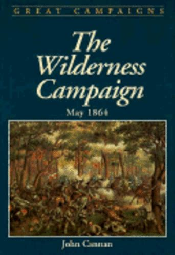 Wilderness Campaign by John Cannan: New | eBay