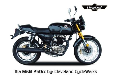 250cc Motorcycles By Cleveland Cycle Werks Distributed By Valley Scooters