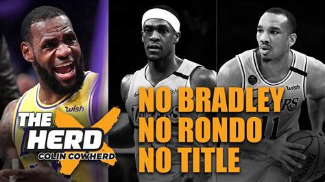 Colin Cowherd - No Rajon Rondo and Avery Bradley Means No ...