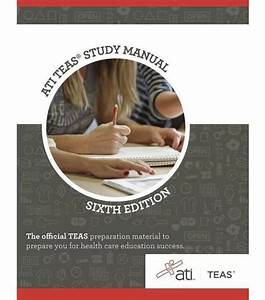 Ati Teas Study Guide Manual  6th Edition  The Official