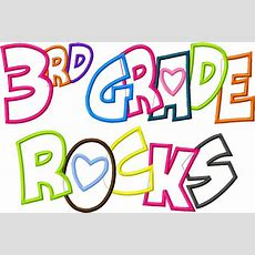 3rd Grade Rocks Applique Designs 5x7 And 8x11 Hoop Size