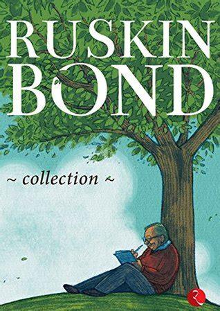ruskin bond collection  ruskin bond