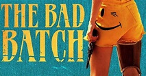 The Bad Batch Movie Review - The Nerd Repository