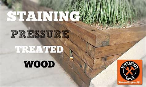 staining pressure treated wood home repair tutor