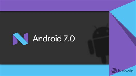 android version 7 samsung reveals android n will be version 7 0 neowin
