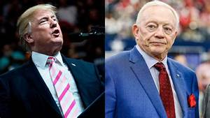 REPORT: Jerry Jones Says President Donald Trump Affected ...