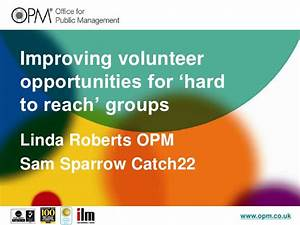 Improving Volunteering for Hard to Reach Groups