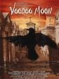 Voodoo Moon (2005) - Black Horror Movies