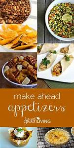 Make-Ahead Appetizers | Food -- Appetizers, Dips, Spreads ...