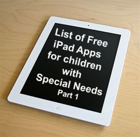 list of free apps for children with special needs 818 | 4b9f9da50cf2f358abdcd4a4321104f9 XL