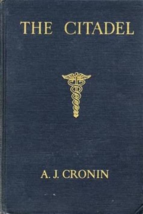 The Citadel By Aj Cronin — Reviews, Discussion