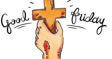 gambar ucapan hari jumat agung kristen terbaru  yosefpediacom