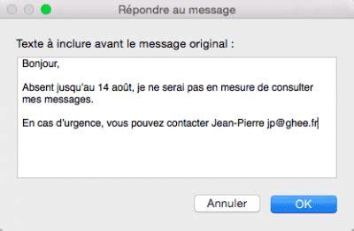 message d absence de bureau créer un message d 39 absence dans mail mac