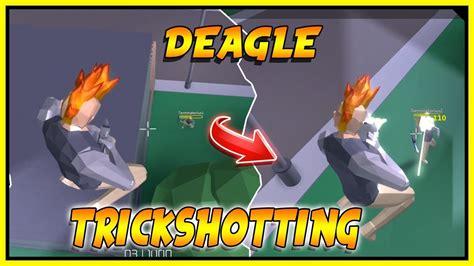 epic deagle  sniper trickshotting roblox strucid