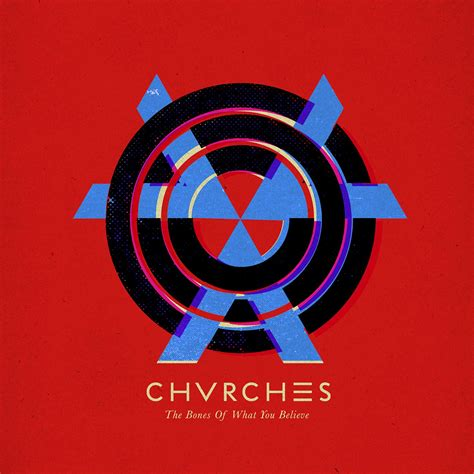 we sink chvrches mp3 the bones of what you believe deluxe edition chvrches