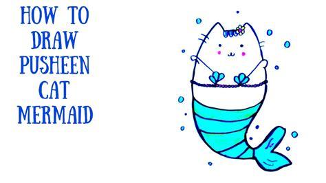 draw  pusheen cat mermaid youtube