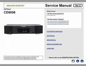 Marantz Cd6006 Service Manual    Marantz Cd  Dvd  Blu