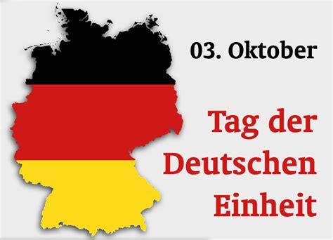 German unity day on 3 october has been the german national holiday sin. 03. Oktober - Tag der Deutschen Einheit   C&S Computer und ...