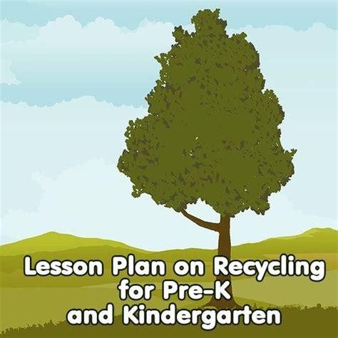 a on recycling lesson plan for kindergarten through 453 | c287ca8f5da93a120855d09cebeebae1