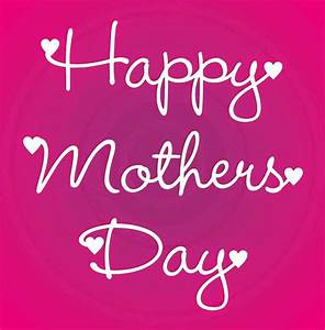 55 Best Mother's Day 2017 Greeting Pictures And Photos