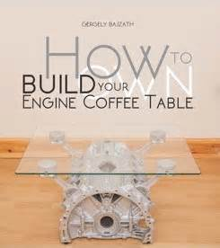 make a coffee table book of your own photos how to build your own engine coffee table book review